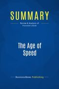 Summary : The Age of Speed - Vince Poscente