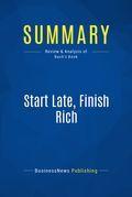 Summary : Start Late, Finish Rich - David Bach