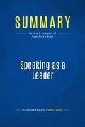 Summary : Speaking as a Leader - Judith Humphrey