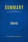 Summary : Smarts - Chuck Martin Peg Dawson Richard Guare