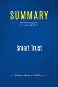 Summary : Smart Trust - Stephen M.R. Covey and Greg Link