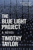 The Blue Light Project: A Novel
