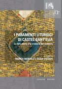 I paramenti liturgici di Castel Sant'Elia