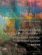 Maurizio Diana «Une figuration illuminée»