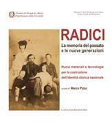 Radici. La memoria del passato e le nuove generazioni