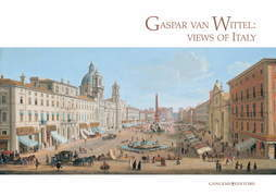 Gaspar van Wittel: views of Italy
