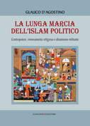 La lunga marcia dell'Islam politico