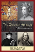 The Christian Heritage: Problems and Prospects