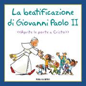 La Beatificazione di Giovanni Paolo II