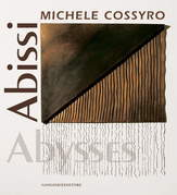 Michele Cossyro. Abissi