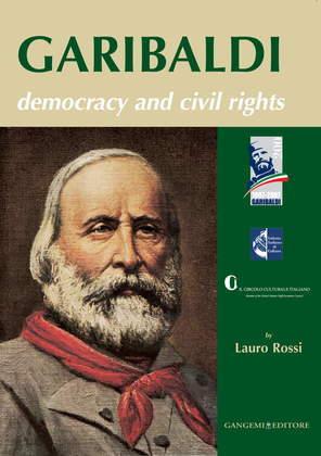 Garibaldi. Democracy and civil rights