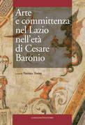 Arte e committenza nel Lazio nell'età di Cesare Baronio