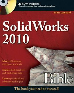 SolidWorks 2010 Bible
