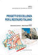 Progetti d'eccellenza per il restauro italiano