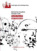 Danilo Bucchi. Opere