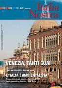 Italia Nostra 463/2011. Venezia, tanti guai