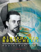 Alessandro Bruschetti. Futurismo aeropittorico e purilumetria