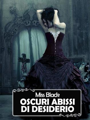 Oscuri abissi di desiderio