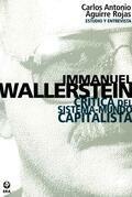 Immanuel Wallerstein. Crítica del sistema-mundo capitalista