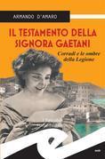 Il testamento della signora Gaetani. Corradi e le ombre della Legione