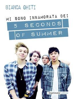 Mi sono innamorata dei 5 seconds of summer