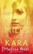 Miles From Kara: Charleston Haven #2
