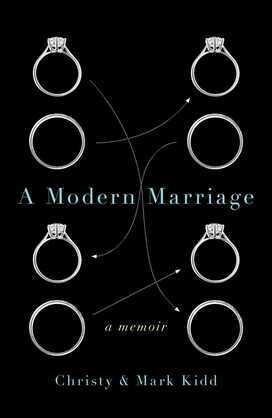 A Modern Marriage: A Memoir