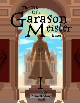 The Tale of a Garason Meister