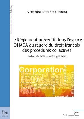Le Règlement préventif dans l'espace OHADA au regard du droit français des procédures collectives