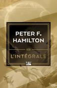 Peter F. Hamilton - L'Intégrale