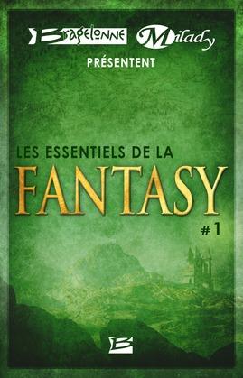 Bragelonne et Milady présentent Les Essentiels de la Fantasy #1
