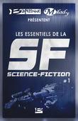 Bragelonne et Milady présentent Les Essentiels de la Science-Fiction #1