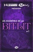 Bragelonne et Milady présentent Les Essentiels de la Bit-Lit #1