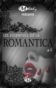 Milady présente Les Essentiels de la Romantica #1