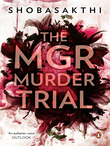 The MGR Murder Trail
