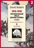 Testimonianze della Grande Guerra 1915-1918 L'Italia 2