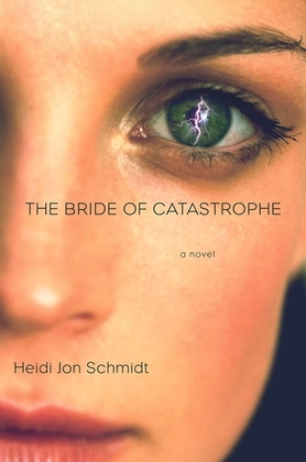 The Bride of Catastrophe