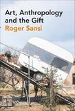Art, Anthropology and the Gift