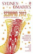 Sydney Omarr's Day-by-Day Astrological Guide for the Year 2012: Scorpio: Scorpio