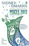 Sydney Omarr's Day-by-Day Astrological Guide for the Year 2012: Pisces: Pisces