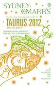 Sydney Omarr's Day-by-Day Astrological Guide for the Year 2012: Taurus: Taurus