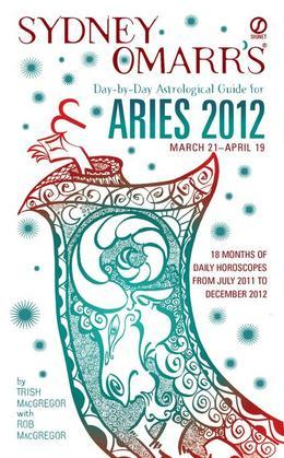 Sydney Omarr's Day-by-Day Astrological Guide for the Year 2012: Aries: Aries