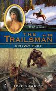 The Trailsman #356: Grizzly Fury