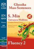 Southern Min Taiwanese Fluency 2: Glossika Mass Sentences