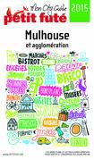 Mulhouse 2015 Petit Futé (avec cartes, photos + avis des lecteurs)