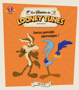 Looney Tunes, courses-poursuites supersoniques !