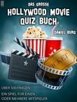 Das große Hollywood Movie Quiz Buch