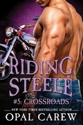 Riding Steele #5: Crossroads
