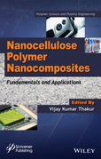 Nanocellulose Polymer Nanocomposites: Fundamentals and Applications