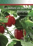 La culture en serre du poivron